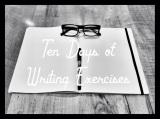 Ten Days Of WritingExercises